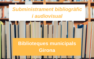 Subministrament bibliogràfic i audiovisual