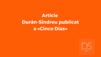 Article Durán-Sindreu publicat a «Cinco Días»